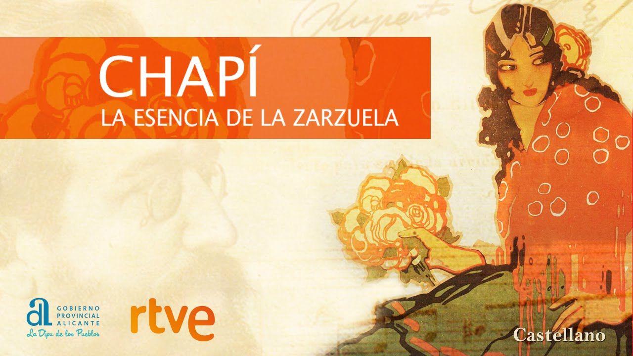 Chapí, la esencia de la zarzuela. Dos DVDs editados por la Diputación de Alicante que incluyen un documental y la Banda sonora original.