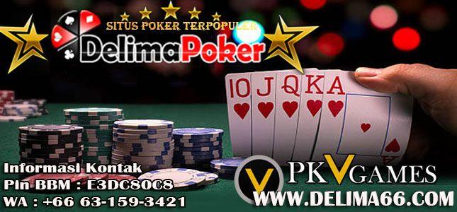Delimapoker adalah Situs Agen Poker Online Dengan Server