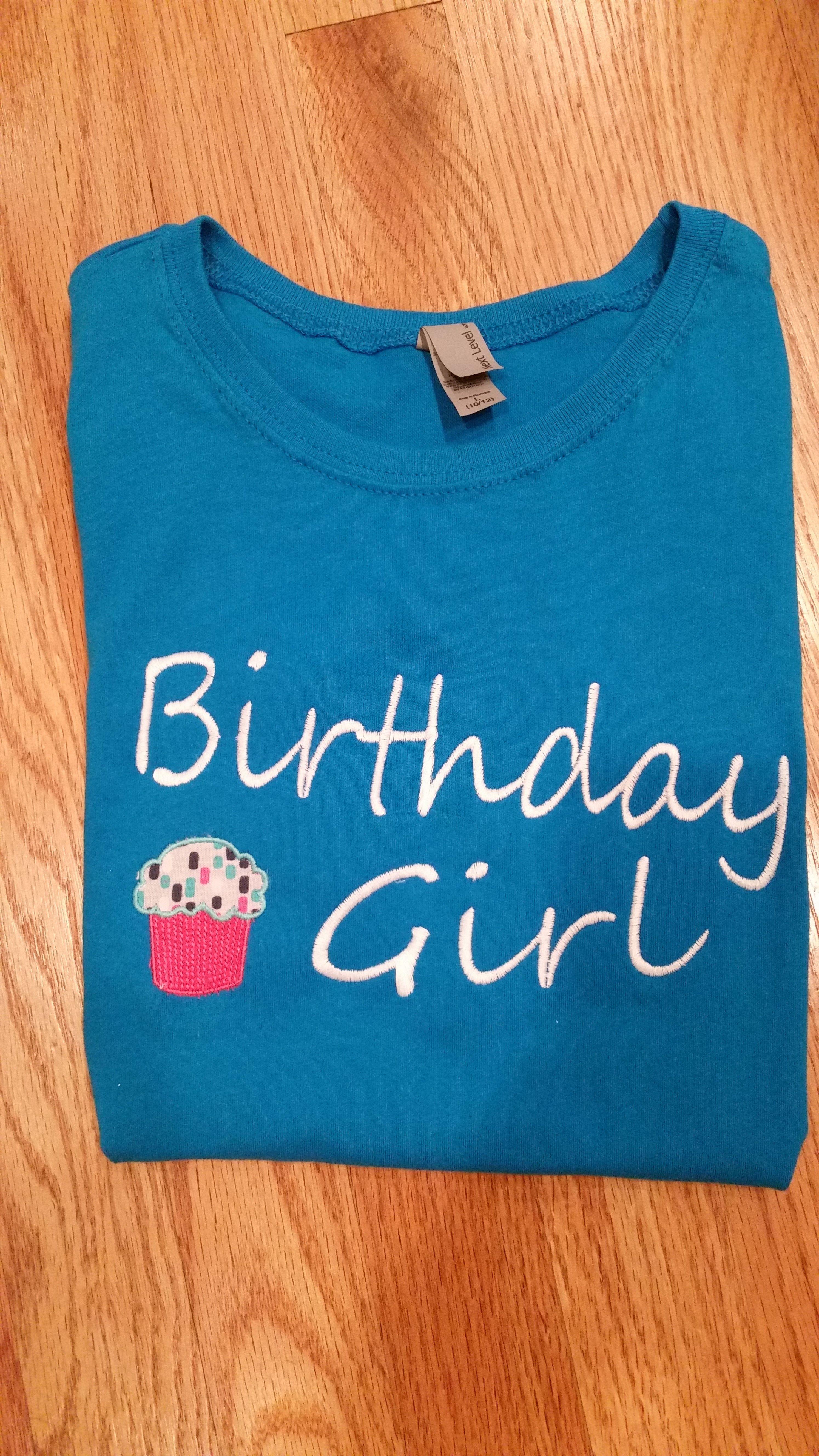 Birthday girl shirt embroidery monogram birthday girl
