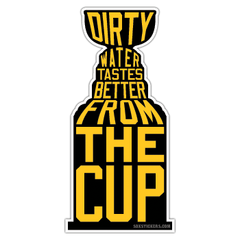 Soxstickers.com - Dirty Water Tastes Better Sticker, $3.99 (http://www.soxstickers.com/Sticker-Dirty-Water-Tastes/)