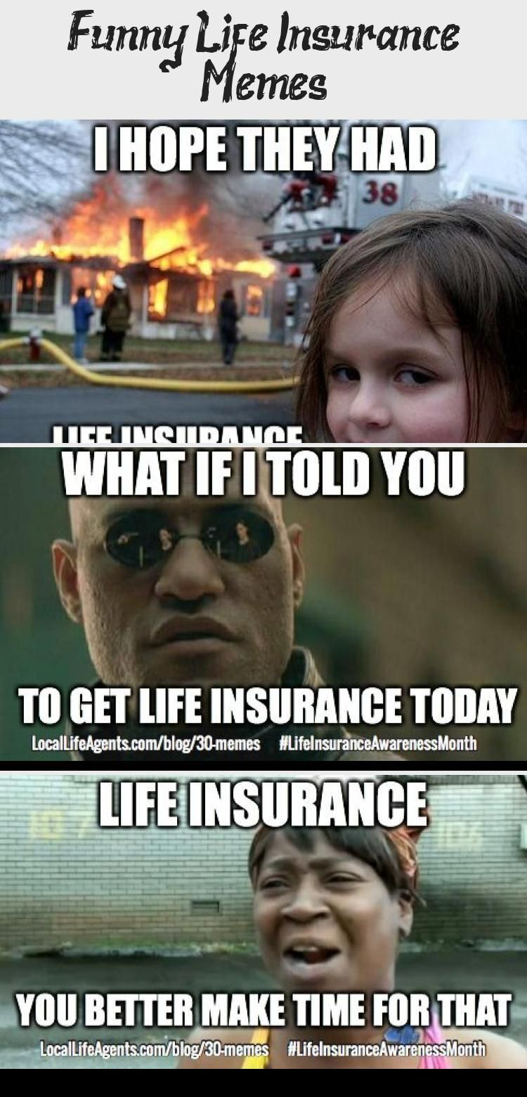 Funny Life Insurance Memes Form Local Life Agents Aiainsurance