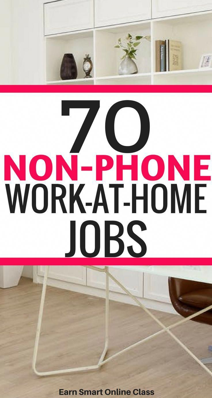 Looking for nonphone workathome jobs that allow having