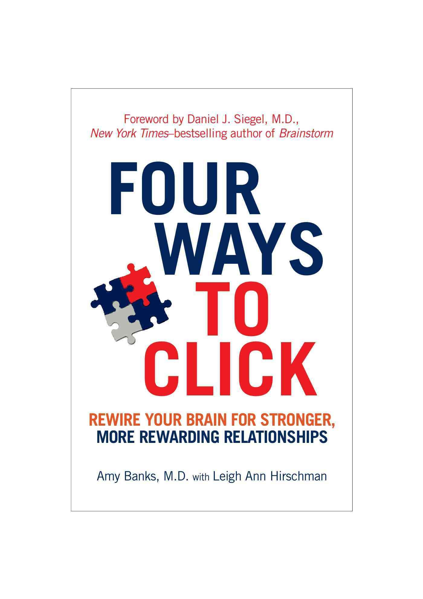 Four Ways to Click Rewire Your Brain for Stronger, More