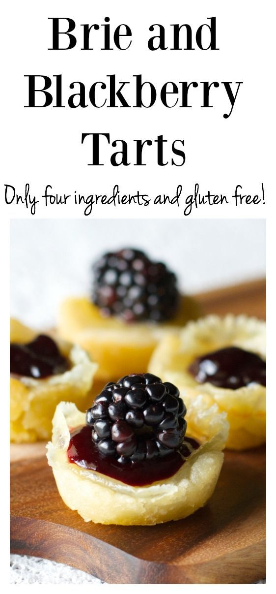 Gluten Free Dinner Party Menu Ideas Part - 22: Free Recipes · FOUR Ingredient Brie And Blackberry Tarts! Gluten Free And  So Perfect For Parties! Great