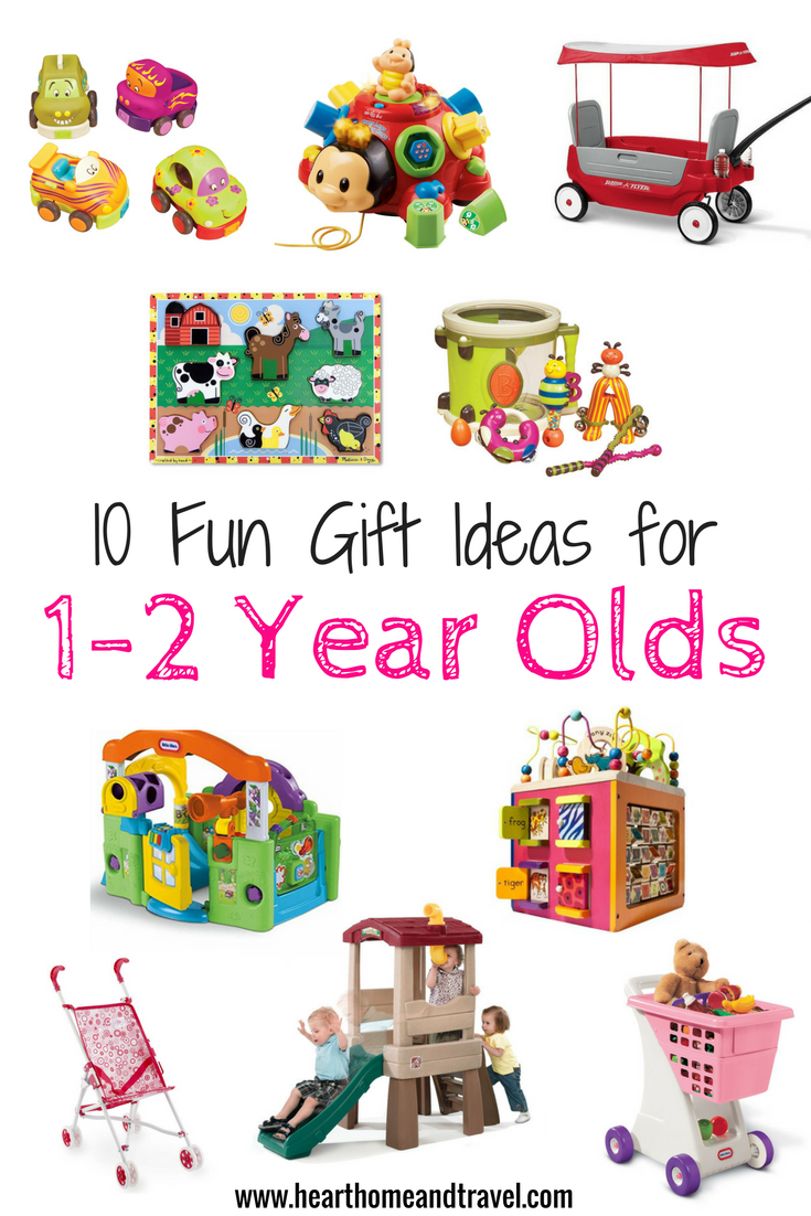 10 Fun Gift Ideas for 1-2 Year Olds   Best of Heart, Home & Travel ...