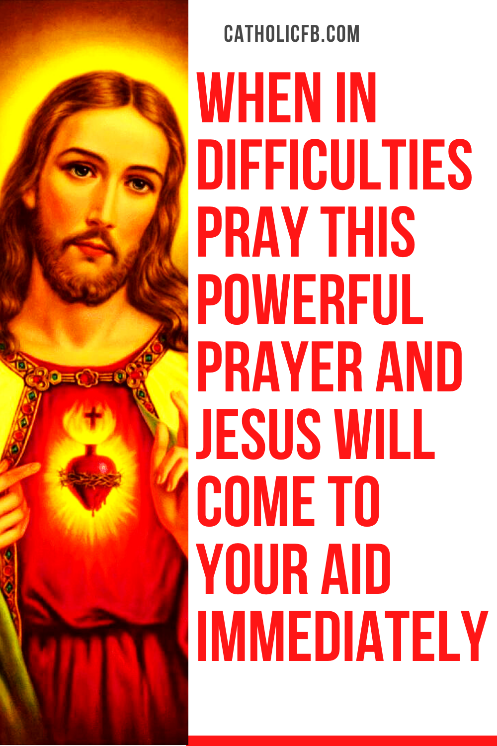 When in Difficulties Pray this Powerful Prayer and Jesus Will Come to Your Aid Immediately