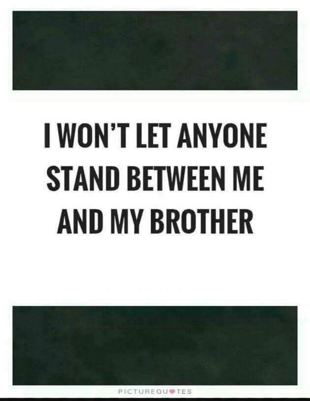 Iam Selfish About My Brother Brother Quotes Siblings Funny Quotes Sibling Quotes