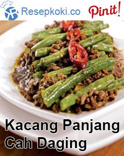 Resep Kacang Panjang Cah Daging Resep Masakan Asia Resep Masakan Indonesia Resep