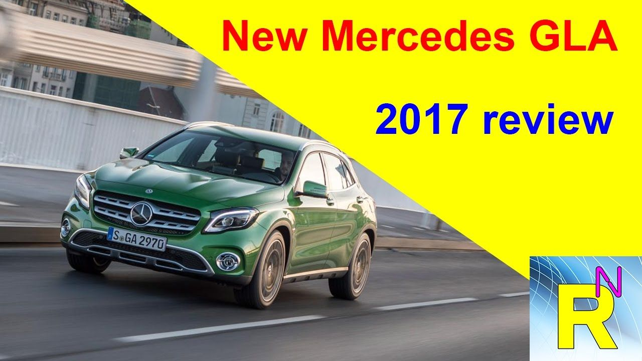 Car review new mercedes gla 2017 review read newspaper tv