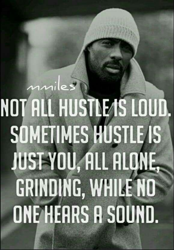 Quotes About Grinding And Hustling : quotes, about, grinding, hustling, Grind!, Hustle, Quotes,, Grind, Motivational, Quotes