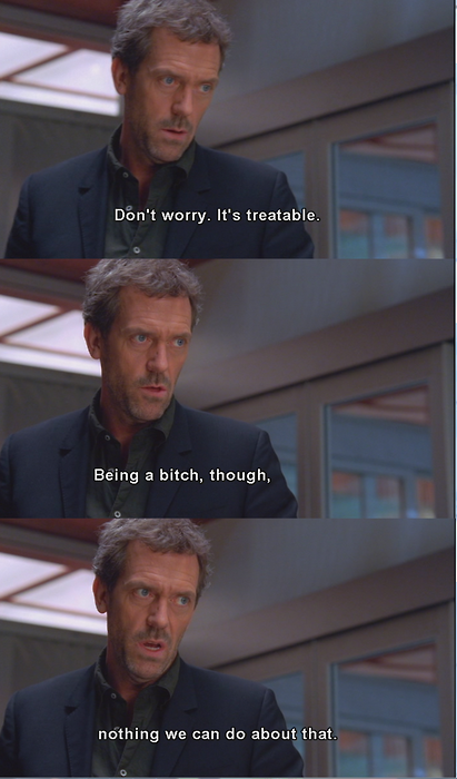 Pin By Madalynn Cannon On Tee Vee House Md Quotes Dr House Funny Quotes