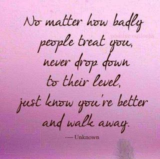 Positive Inspirational Quotes: No matter how badly people treat you ...