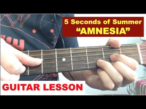 Amnesia 5sos Guitar Tutorial Lesson Chords 5 Seconds Of