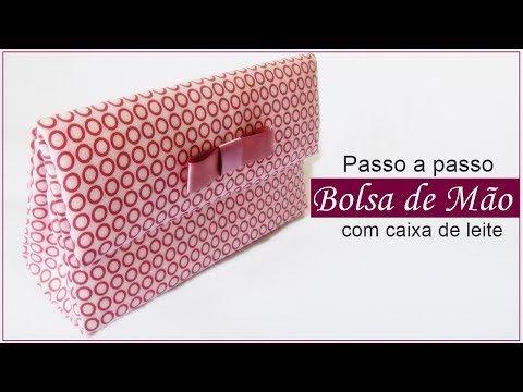 72a57b1b3 Como fazer Bolsa de mão com caixa de leite e tecido - YouTube ...