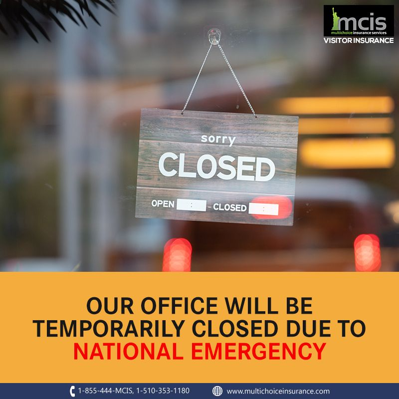 Our Office Premises Are Temporarily Closed As The President Of The