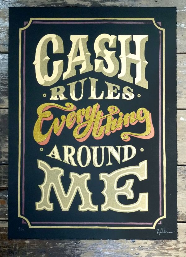 Cash Rules Everything Around Me -black