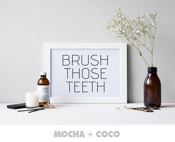 Brush Those Teeth Printable Poster Quote Poster by MochaAndCoco