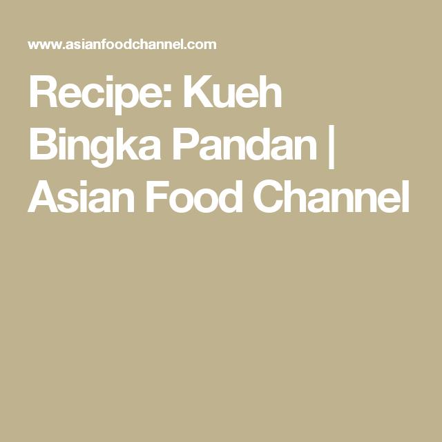 Recipe kueh bingka pandan asian food channel recipesmalaysian recipe kueh bingka pandan asian food channel forumfinder Choice Image