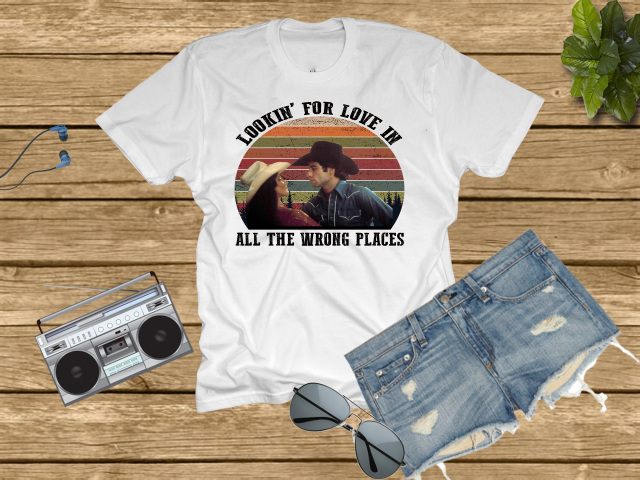77263ffcb Urban Cowboy T Shirt, Bud & Sissy, Lookin for love in all the wrong ...