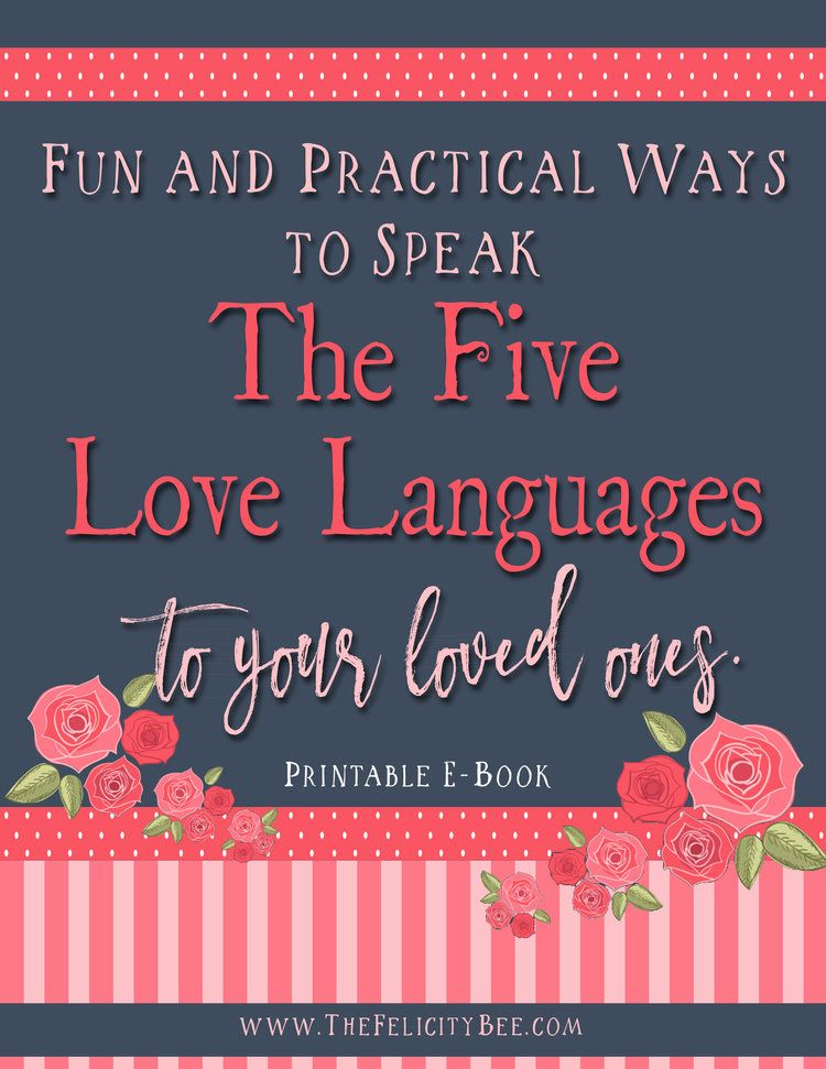 Feb 1 Fun And Practical Ways To Speak The Five Love Languages