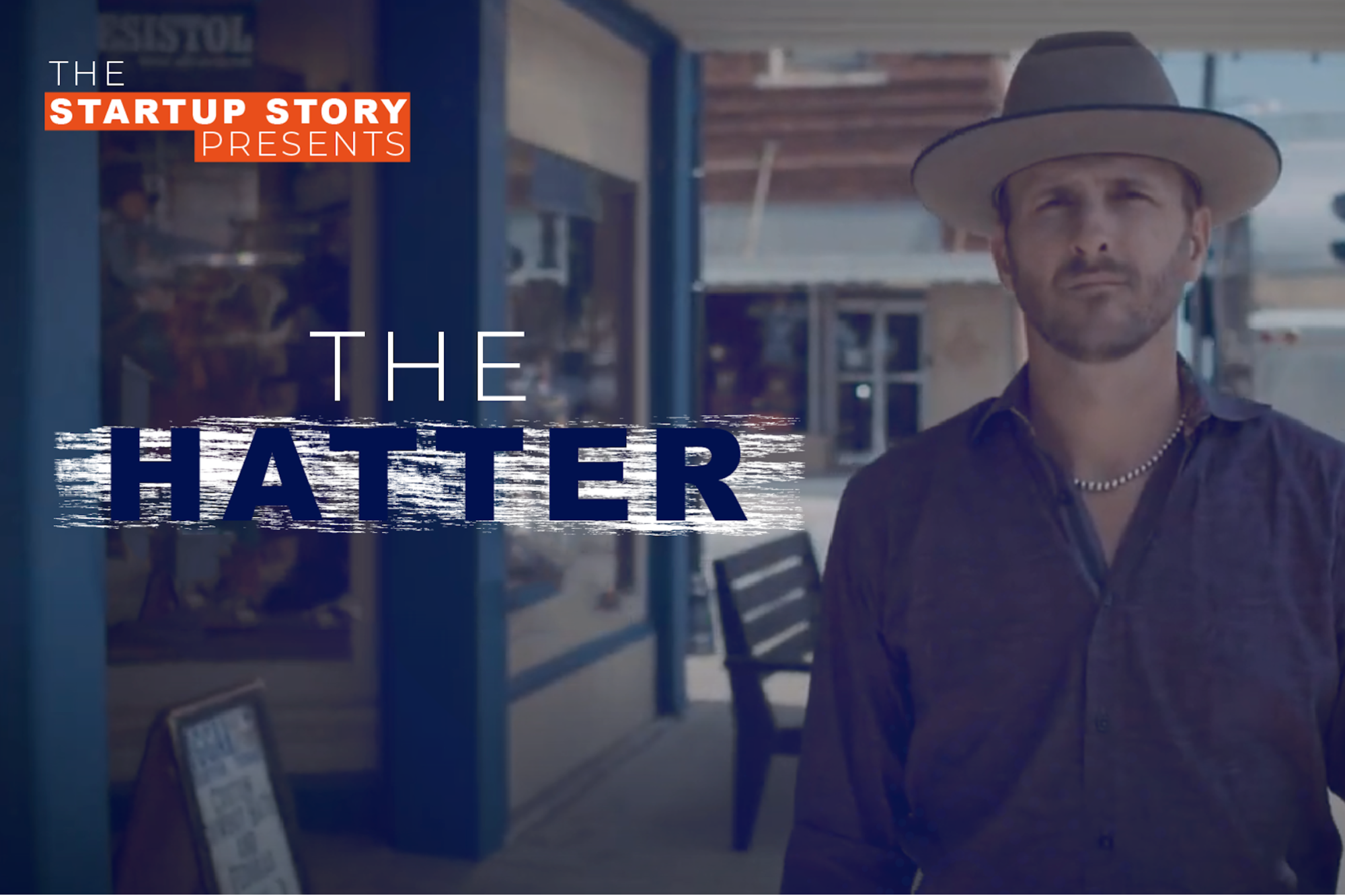 The Startup Story Presents Episode 1 The Hatter Startup Stories Episode Start Up