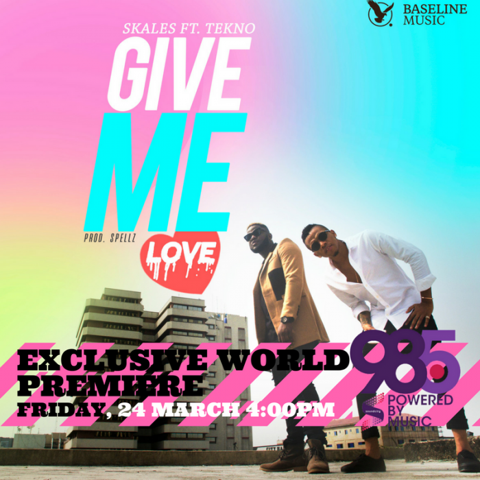 MP3/LYRICS: Skales Ft  Tekno – Give Me Love (Prod  By Spellz