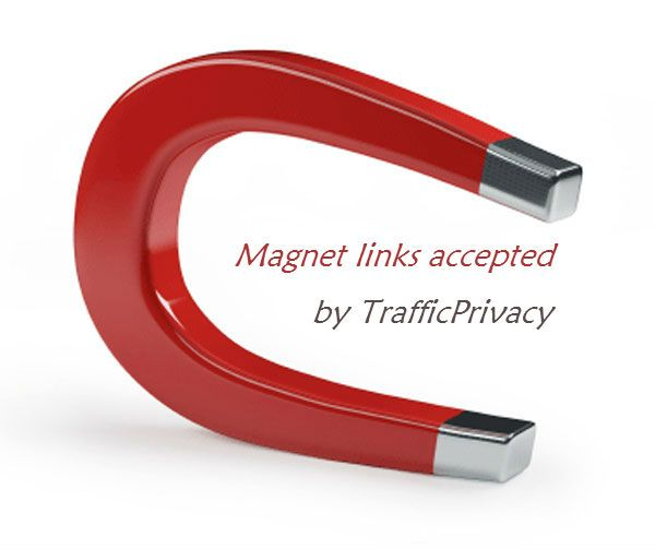 Magnet link accepted by TrafficPrivacy