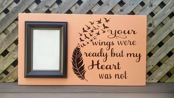 Ready To Ship Your Wings Were Ready But My Heart Was Not Wood And Vinyl Picture Frame In Memory Of Condolence Gift Wings Frame Wooden Cutouts