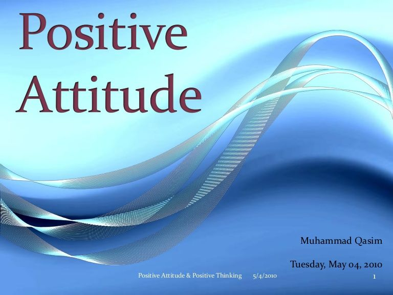Positive Attitude Ppt By Muhammad Qasim Via Slideshare  Philosophy  Positive Attitude Ppt By Muhammad Qasim Via Slideshare Essay Style Paper also Thesis For A Narrative Essay  English Essay Papers