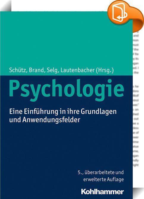 Psychologie :: Diese umfassende und grundlegende Einführung in das ...
