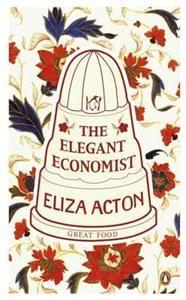 10€. Eliza Acton: The Elegant Economist