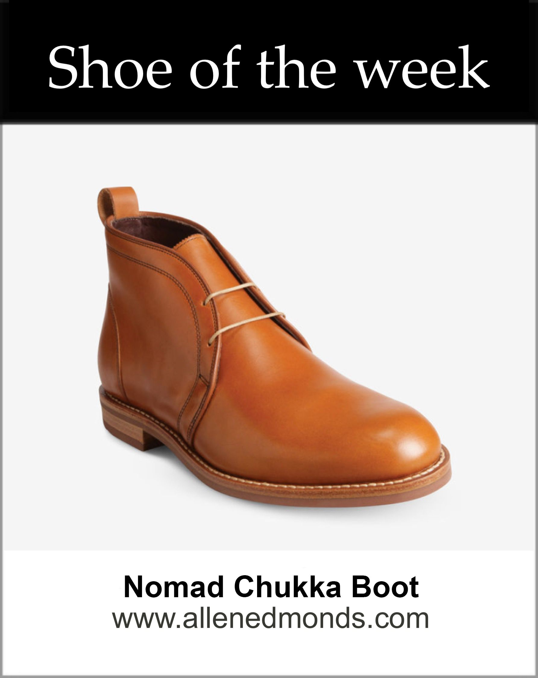 9f10cbb42b1 Shoe of the Week: the Allen Edmonds Nomad. | Shoe of the Week in ...