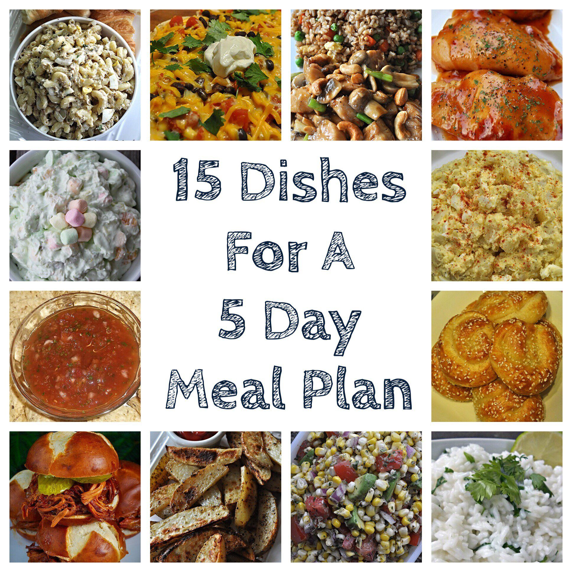 15 Dishes For A 5 Day Meal Plan With Images