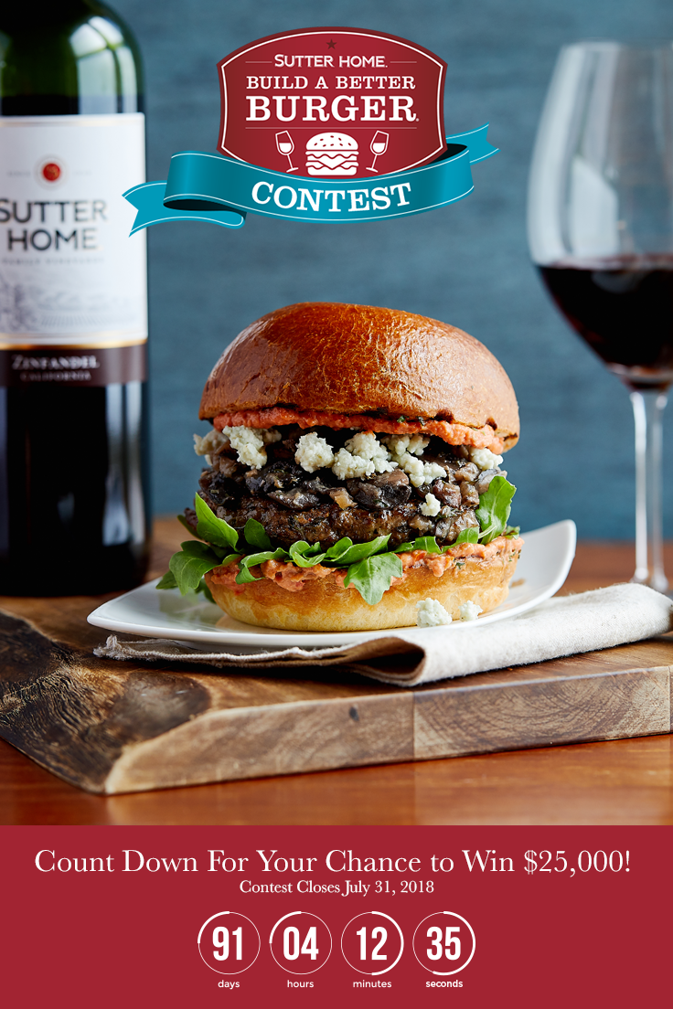Burger Parties: Recipes from Sutter Home Winerys Build a Better Burger Contest