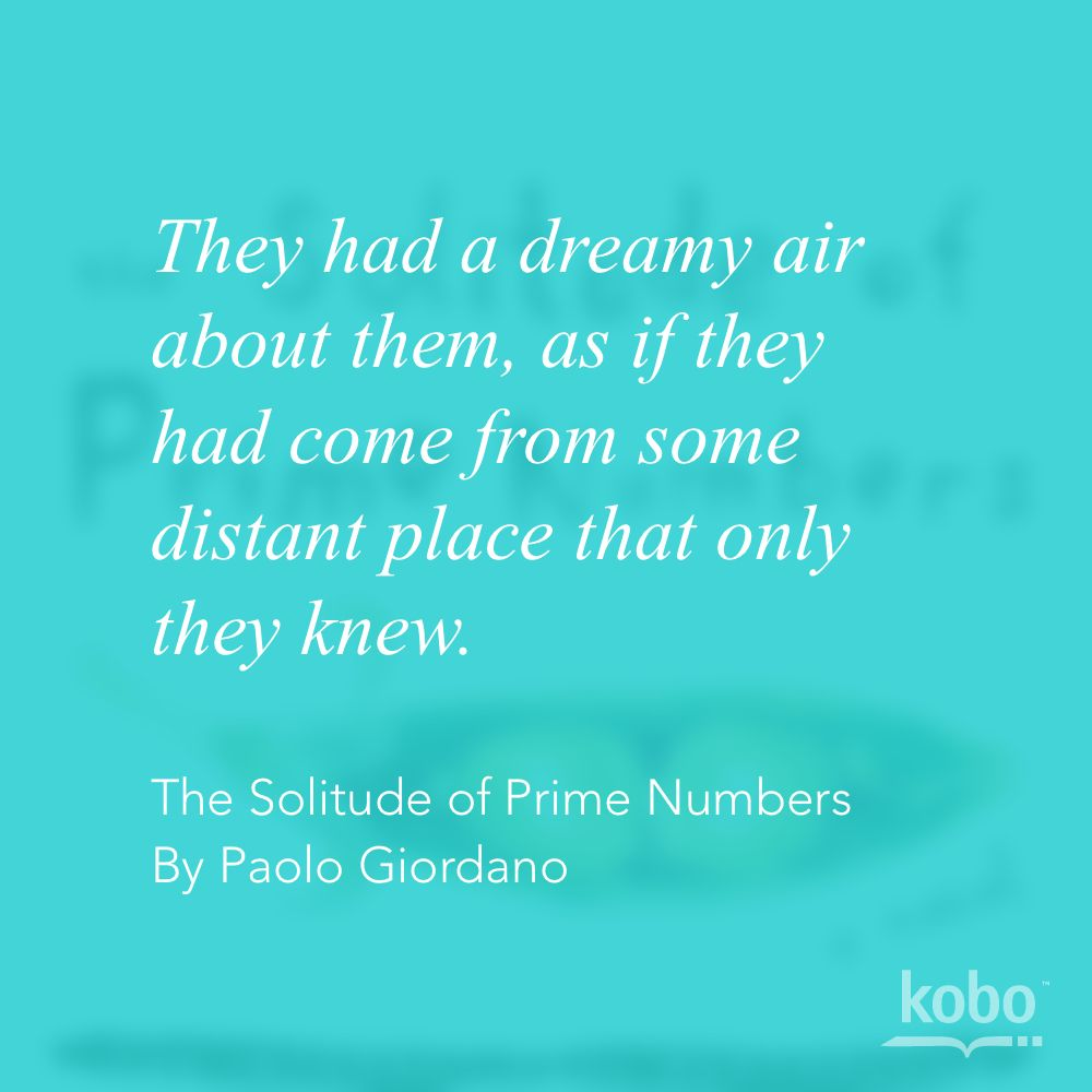 Quotes On Solitude Paolo Giordano The Solitude Of Prime Numbers  Book Quotes