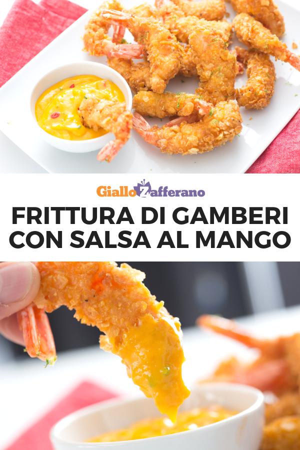Frittura Di Gamberi Con Salsa Al Mango Ricetta Nel 2019 Ricette