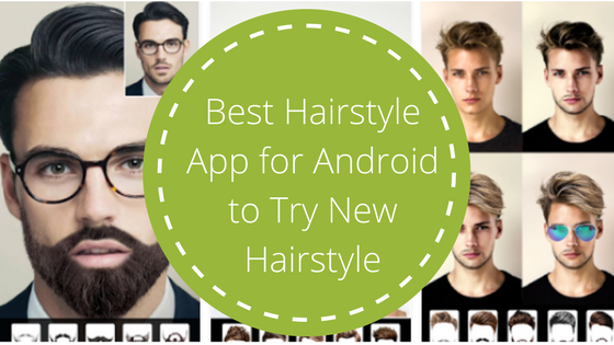 New Hairstyle App Impressive Best #hairstyleapp For #android To Try New #hairstyle  Best Mens