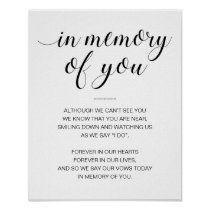In Memory Of You Black White Memorial Wedding Sign