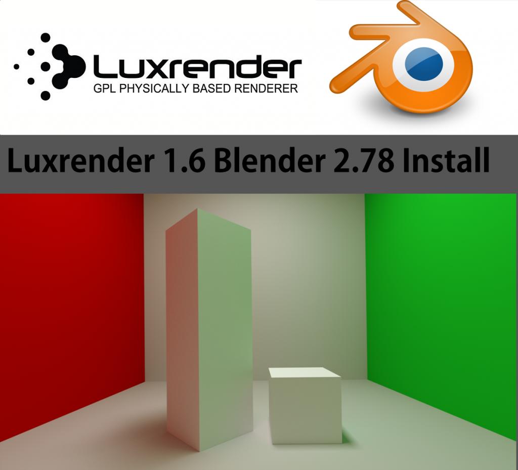 Luxrender to Blender 2.78 Installation Tutorial