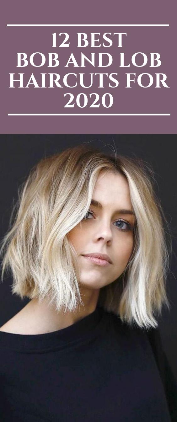 12 Best Bob And Lob Haircuts For 2020 Short Hair Balayage Lob Haircut Medium Hair Styles