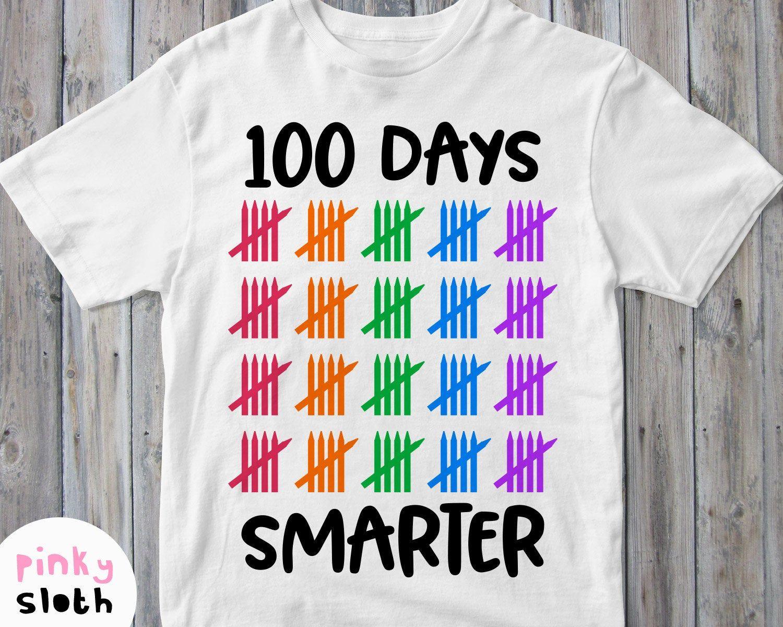 100 Days Smarter Svg 100th Day Of School Shirt Svg