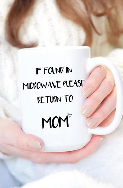 if found in microwave please return to mom mug lovely things