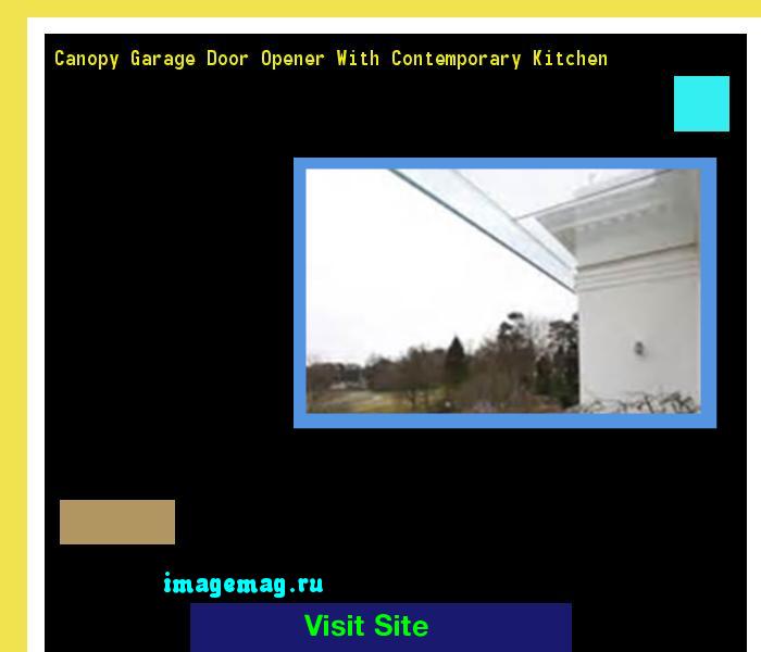 Canopy Garage Door Opener With Contemporary Kitchen 212319 The