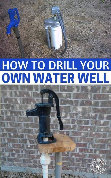 How To Drill Your Own Water Well - The water well drilling methods  described here work well in digging/drilling through dirt, and clay,  including really ... - How To Drill Your Own Water Well Yard Water Well Drilling