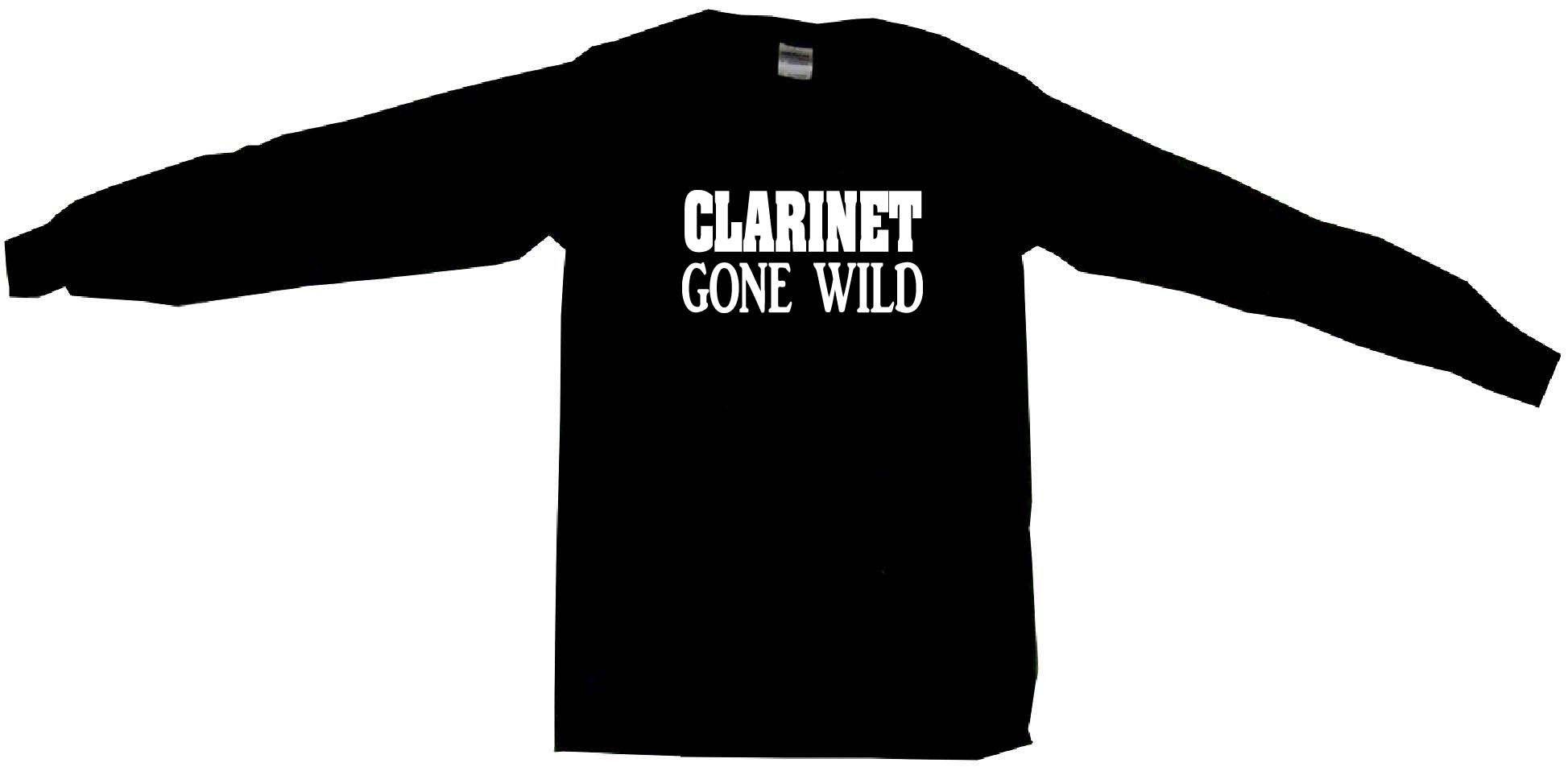 Clarinet Gone Wild Tee Shirt OR Hoodie Sweat
