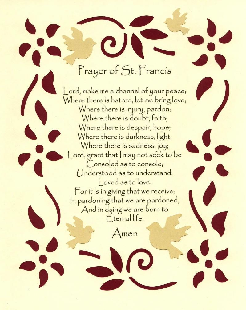 Prayer of Saint Francis--My favorite prayer, need to frame this ...
