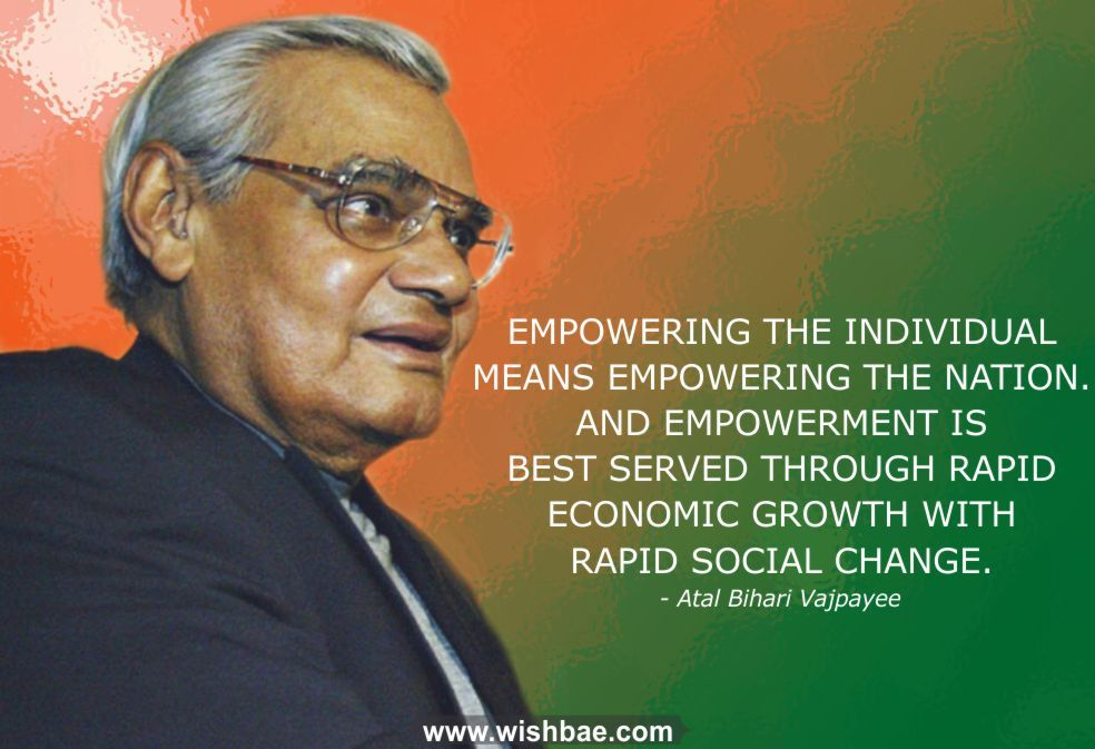 21 Atal Bihari Vajpayee Quotes That Will Leave You