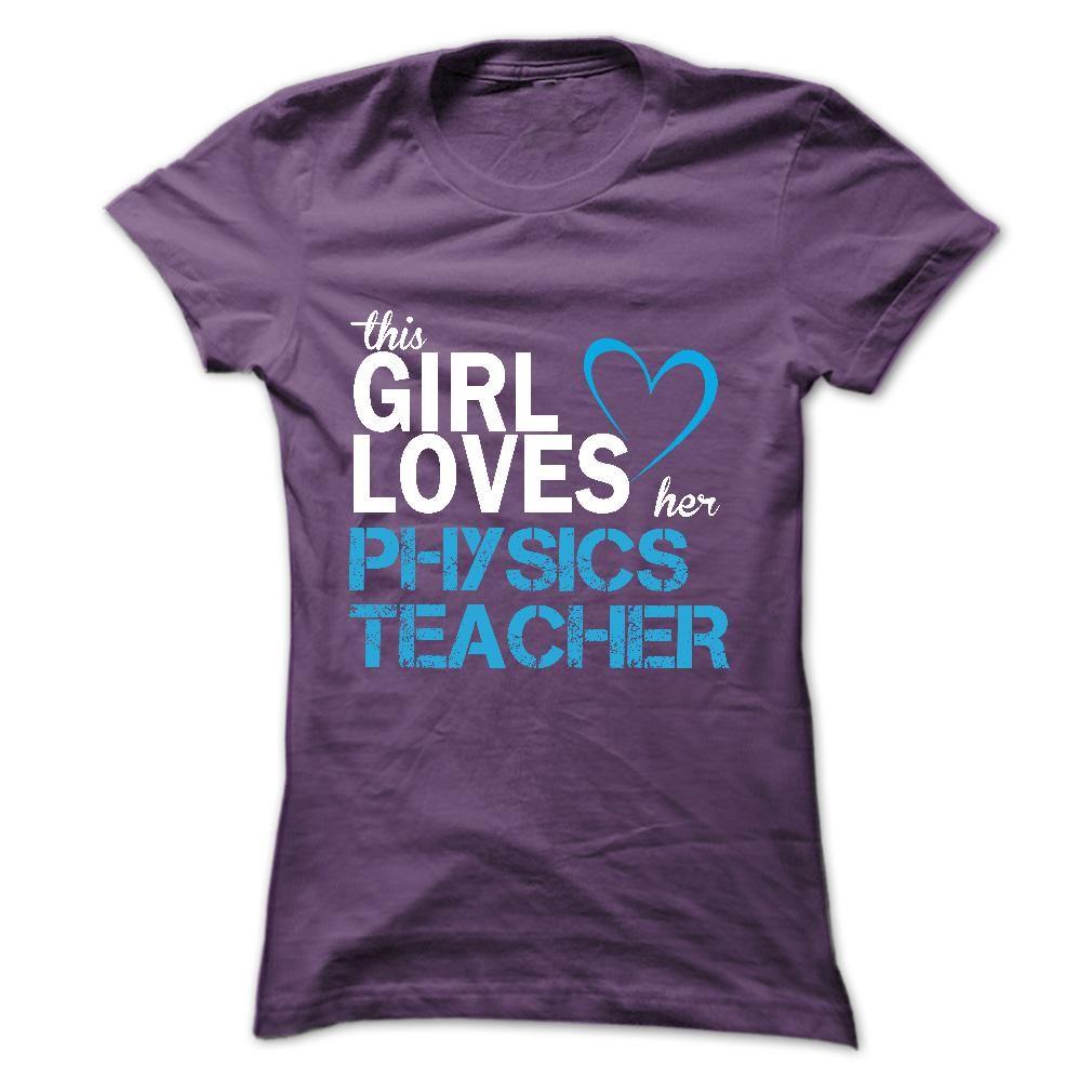 This girl loves her PHYSICS TEACHER