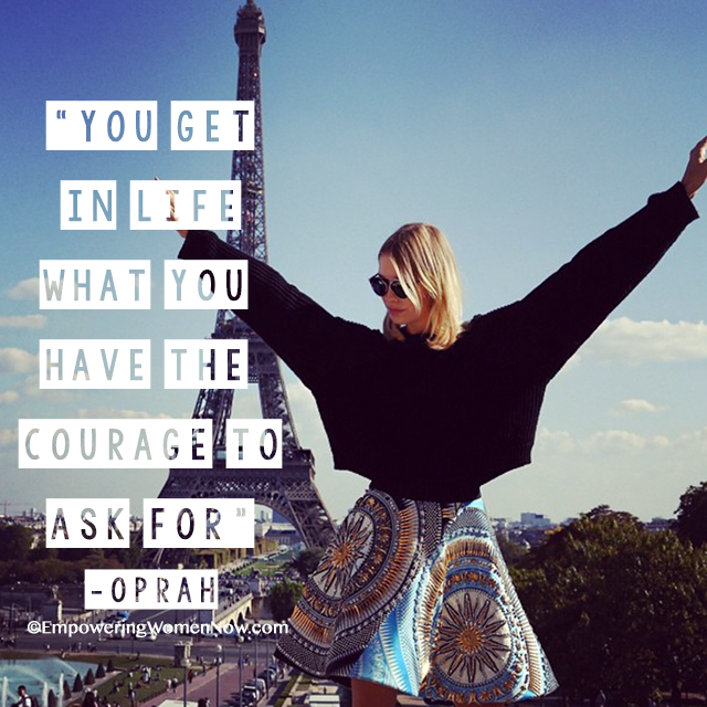"""You get in life what you have the courage to ask for.""  - Oprah #oprahquotes #powerfulwomenquotes #empowerwomen"