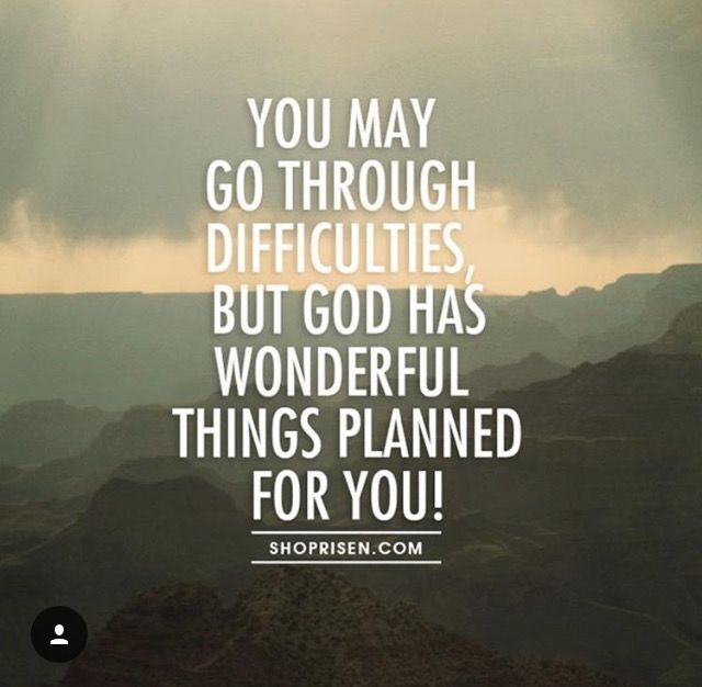 God Has Wonderful Plans For You............